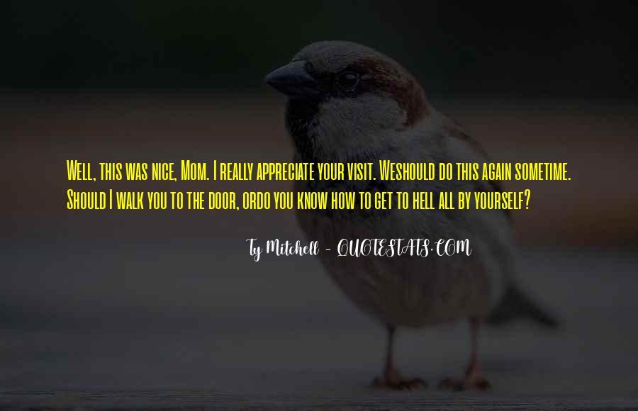 Appreciate All You Do Quotes #473041