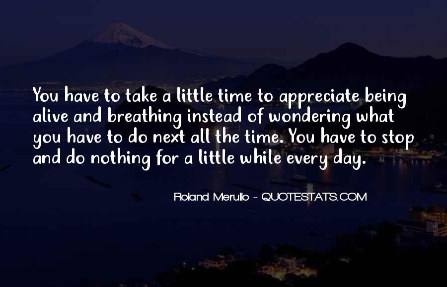 Appreciate All You Do Quotes #559764