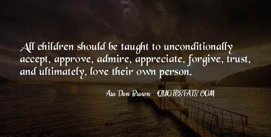 Appreciate The Person You Love Quotes #1229442