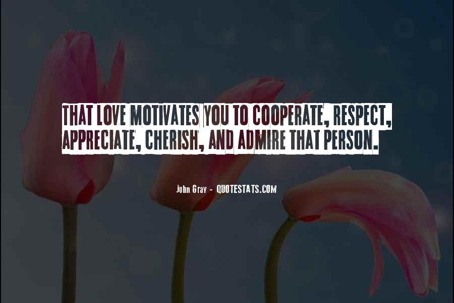 Appreciate The Person You Love Quotes #339964