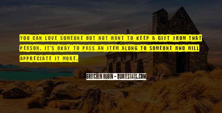 Appreciate The Person You Love Quotes #356189