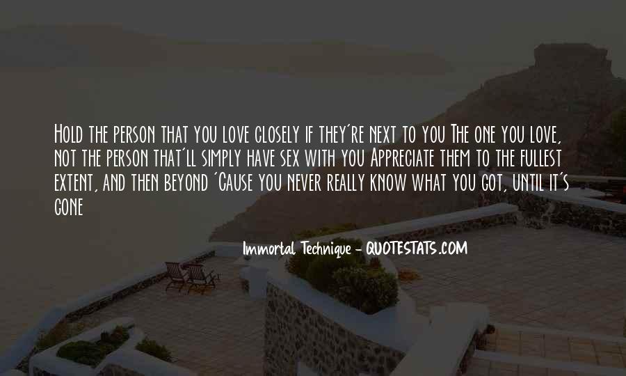 Appreciate The Person You Love Quotes #418200