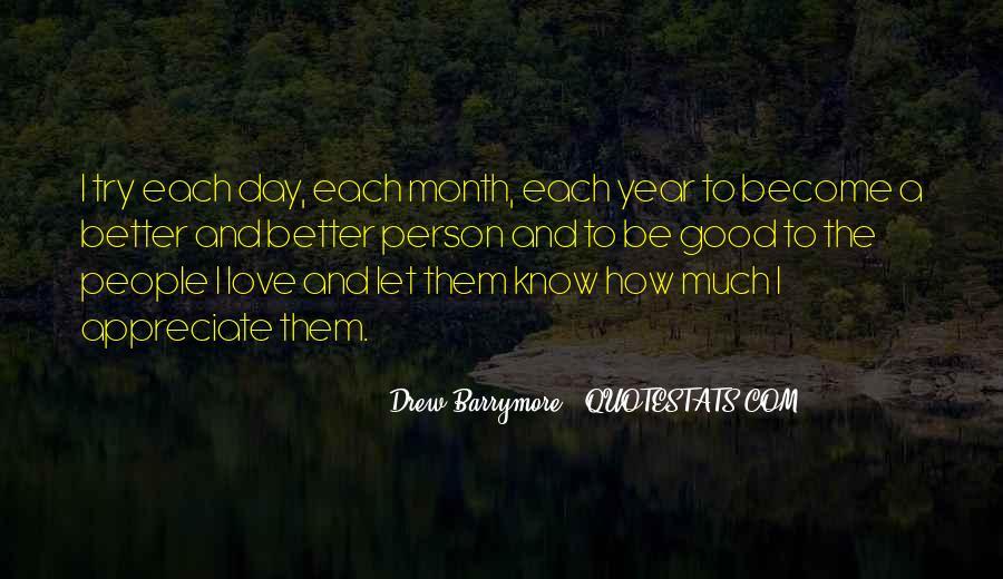 Appreciate The Person You Love Quotes #427833