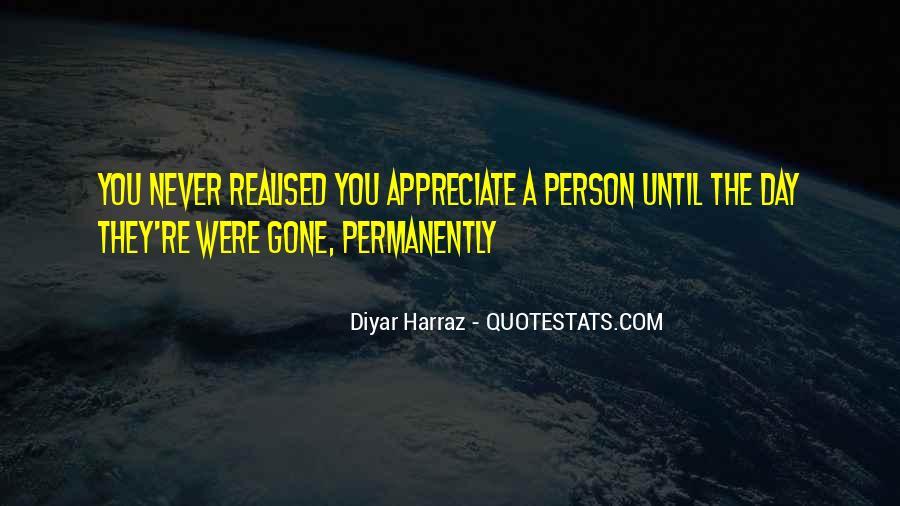 Appreciate The Person You Love Quotes #631433