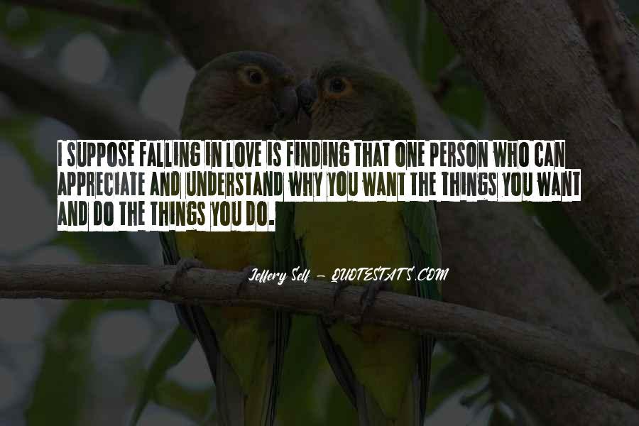 Appreciate The Person You Love Quotes #727108