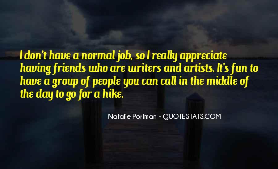 Appreciate Who You Are Quotes #1197947