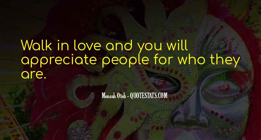 Appreciate Who You Are Quotes #1271705