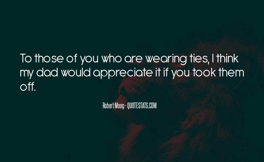 Appreciate Who You Are Quotes #15616