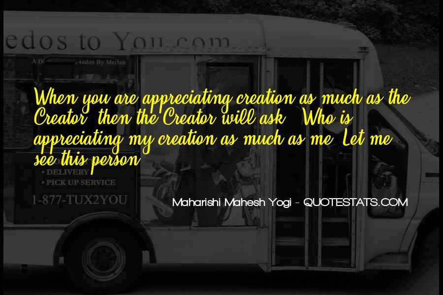 Appreciate Who You Are Quotes #1596355