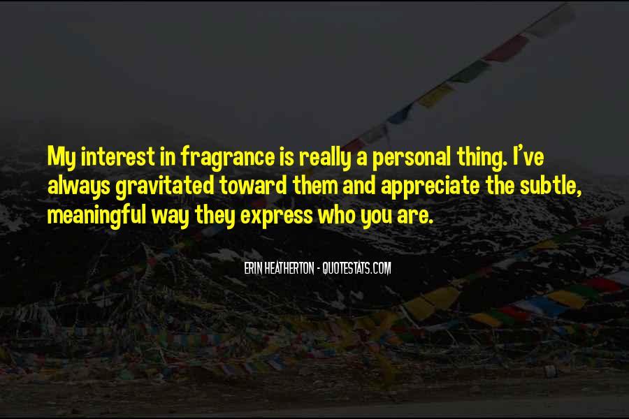 Appreciate Who You Are Quotes #1703957