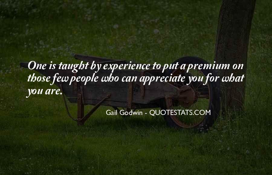 Appreciate Who You Are Quotes #494466
