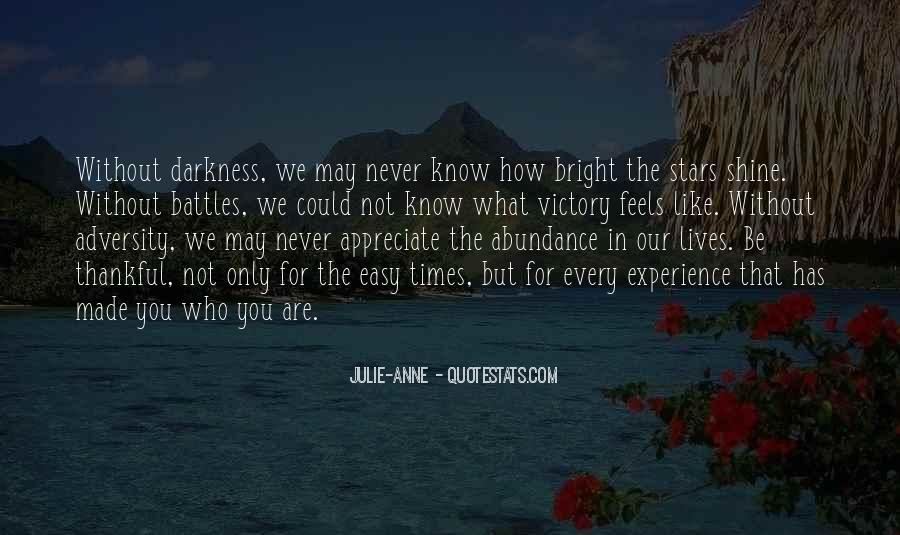 Appreciate Who You Are Quotes #67852