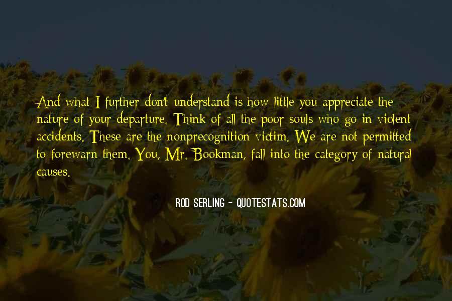 Appreciate Who You Are Quotes #709005