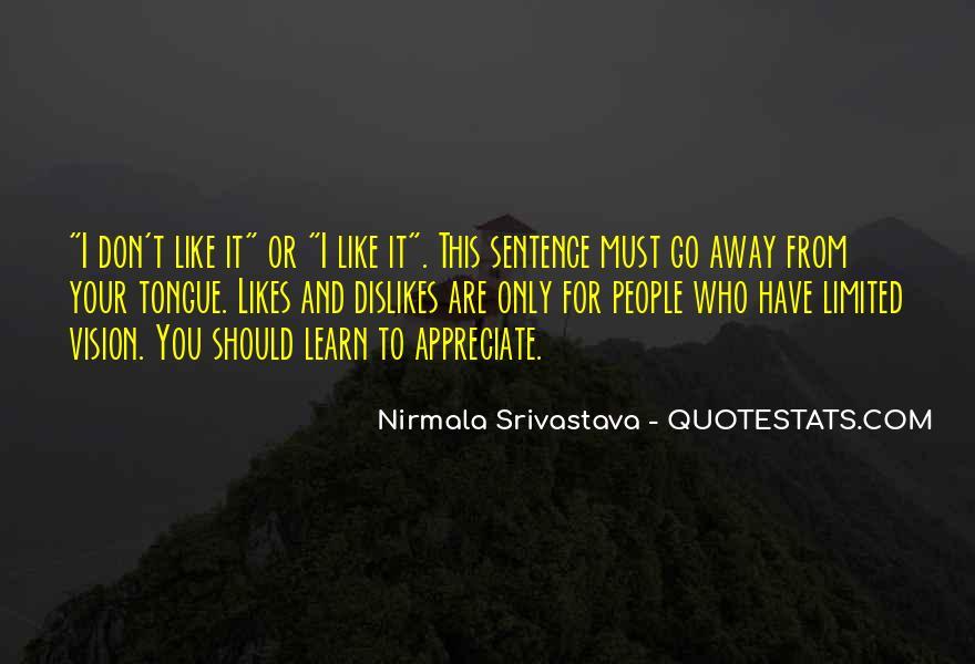 Appreciate Who You Are Quotes #783107