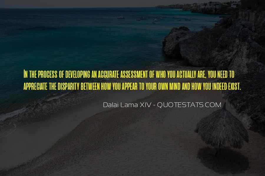 Appreciate Who You Are Quotes #802077