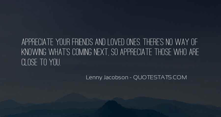 Appreciate Who You Are Quotes #920292
