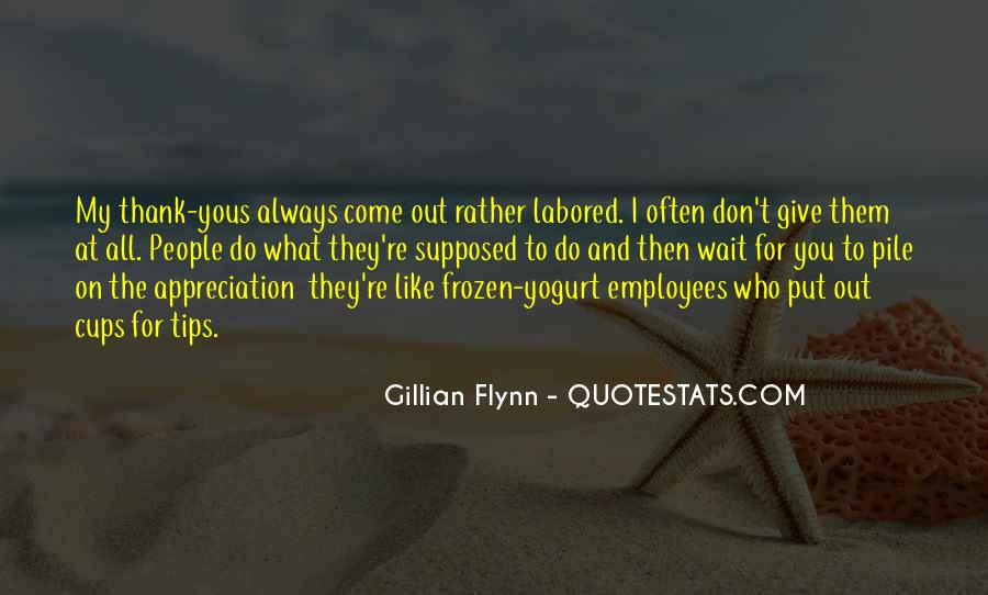 Appreciation For Employees Quotes #1649662