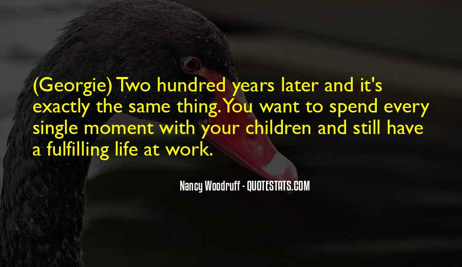 Quotes About Motherhood And Work #1082747