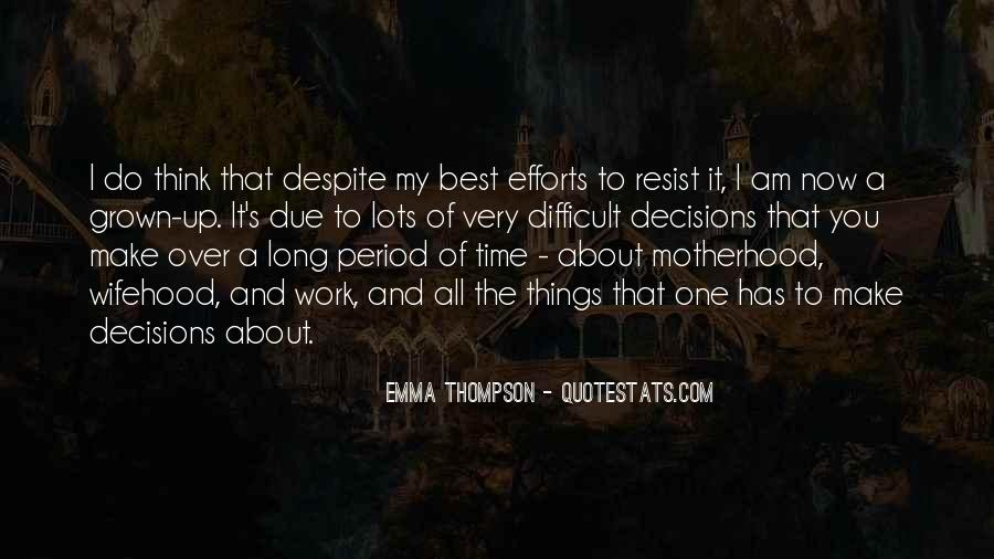 Quotes About Motherhood And Work #1184472