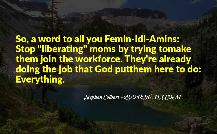 Quotes About Motherhood And Work #1259861