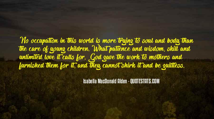 Quotes About Motherhood And Work #1542305