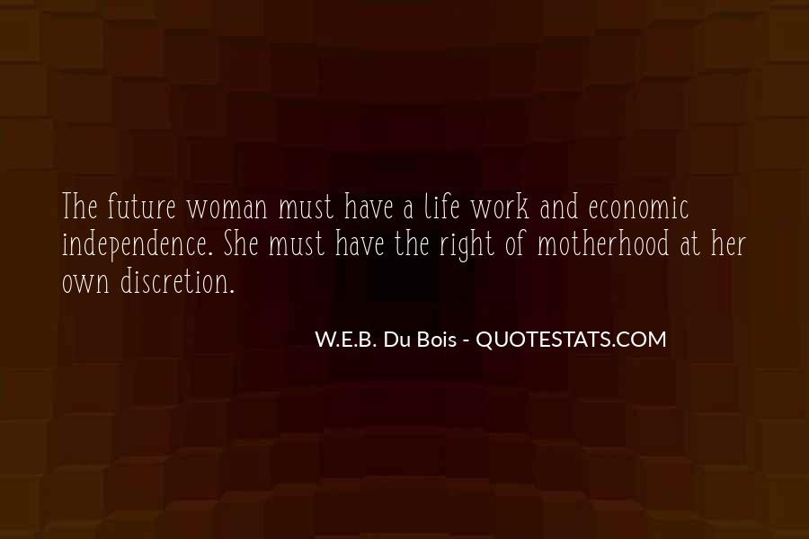 Quotes About Motherhood And Work #1680128