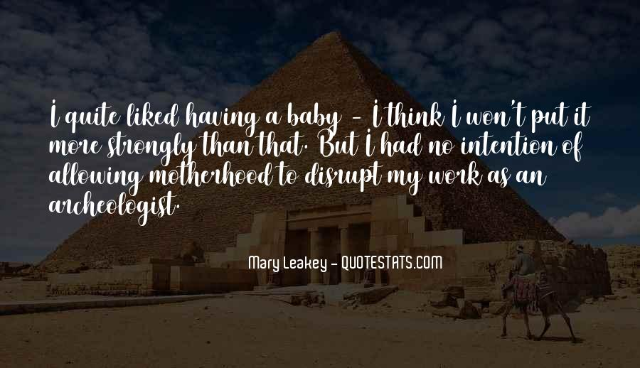 Quotes About Motherhood And Work #551554