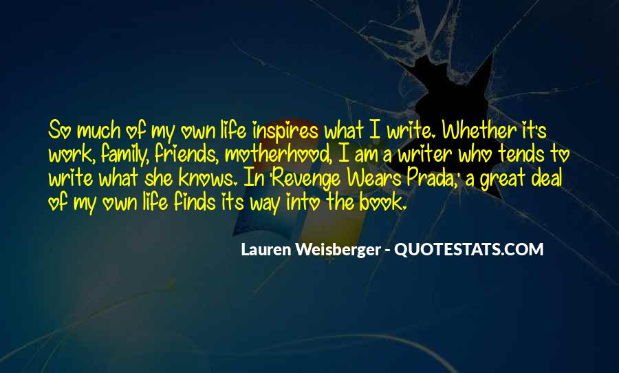Quotes About Motherhood And Work #698663