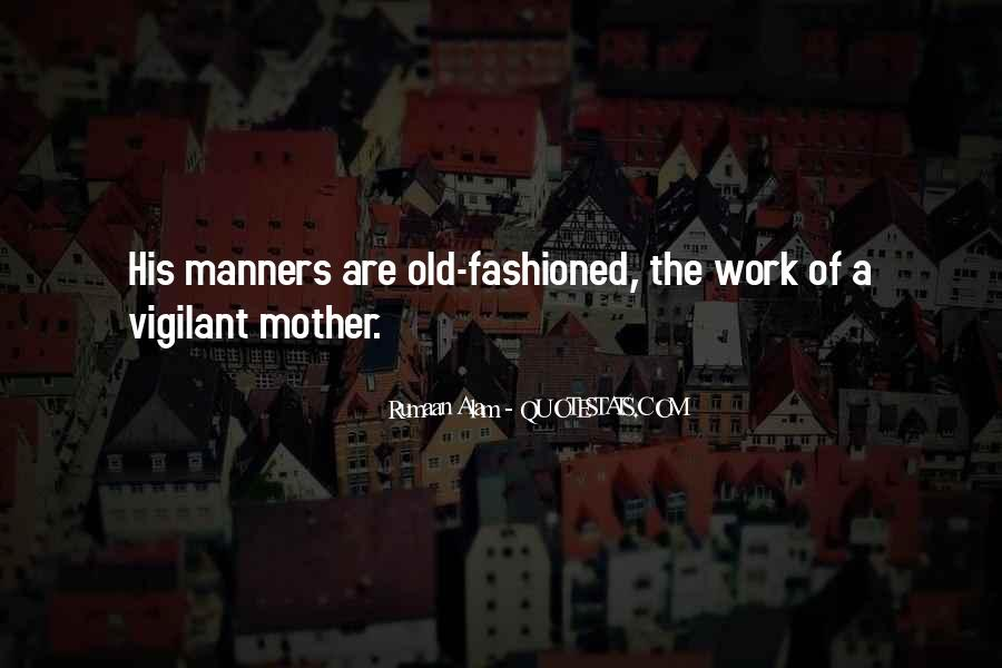 Quotes About Motherhood And Work #855566