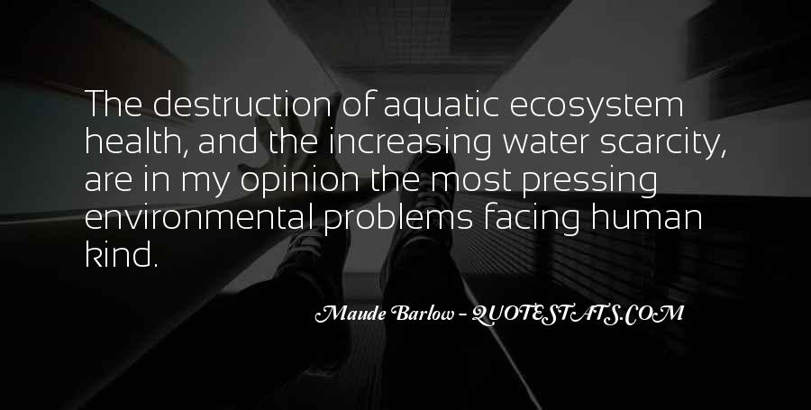 Aquatic Ecosystem Quotes #1796656