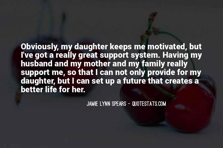 Quotes About Mother Support #1073651