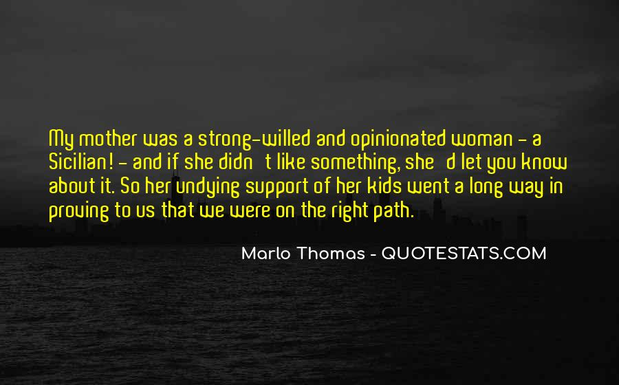 Quotes About Mother Support #227120