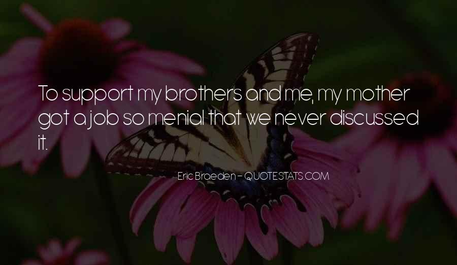 Quotes About Mother Support #987147