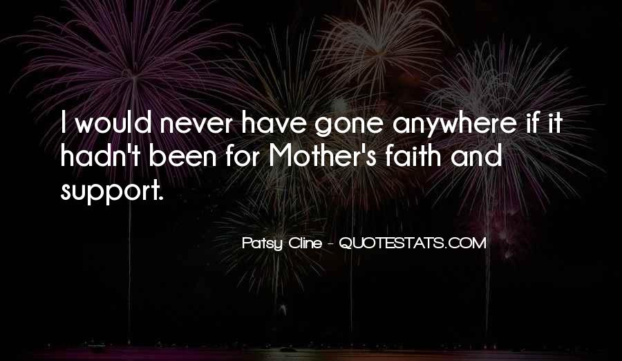 Quotes About Mother Support #993987