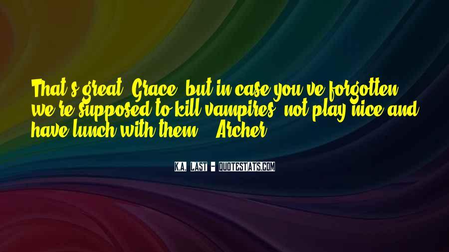 Archer's Best Quotes #16795