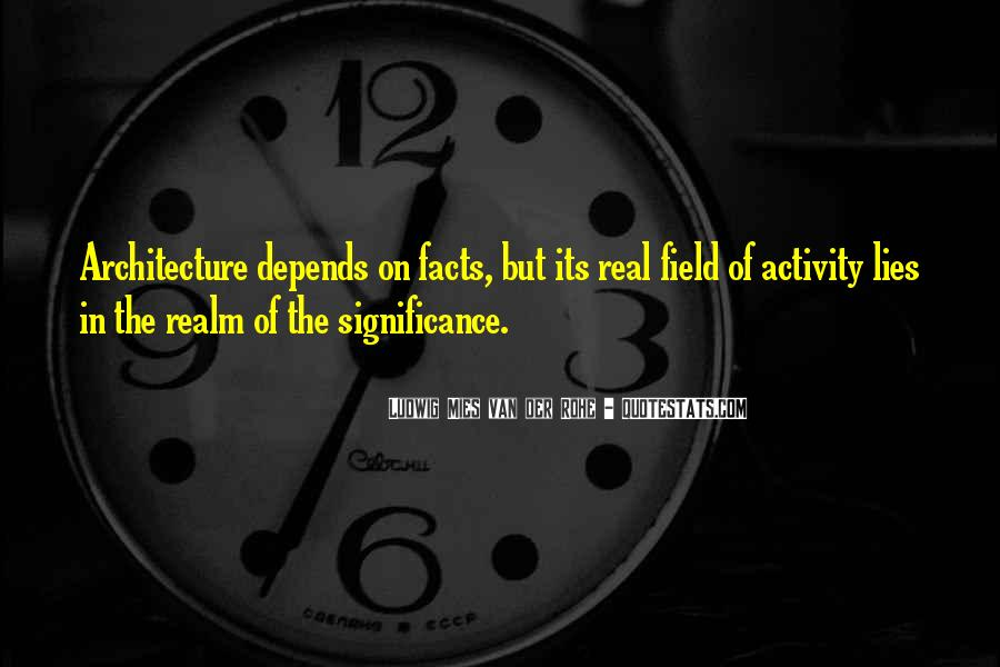 Architecture Depends Quotes #353747