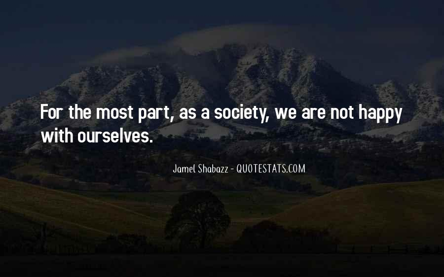 Are We Happy Quotes #109313