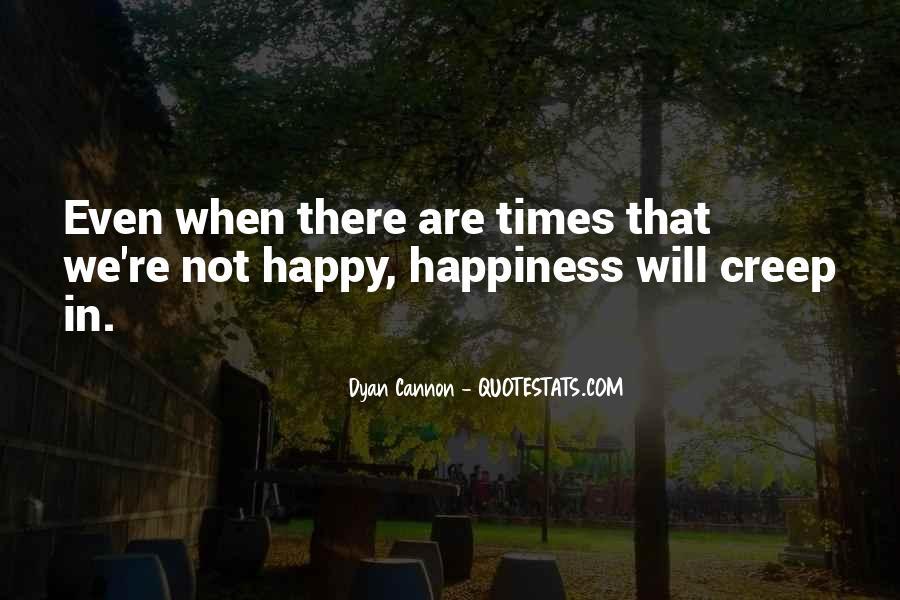 Are We Happy Quotes #141519