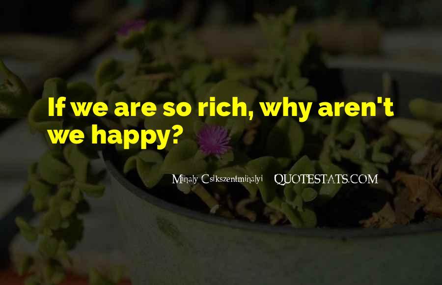 Are We Happy Quotes #146006