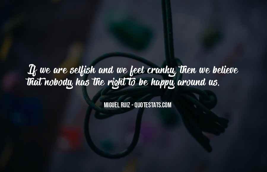 Are We Happy Quotes #15961