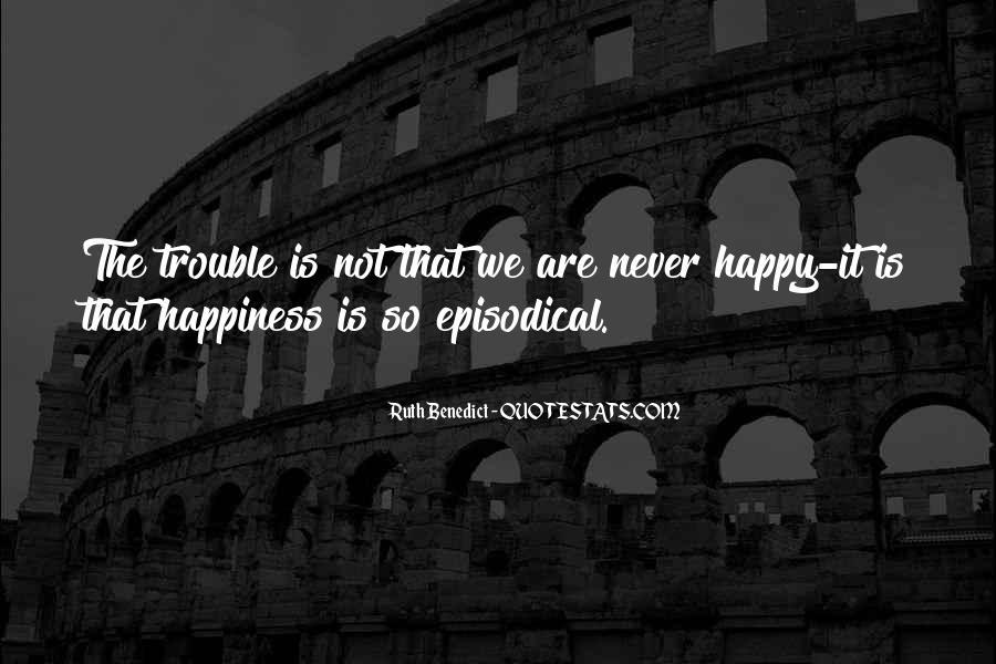 Are We Happy Quotes #183035