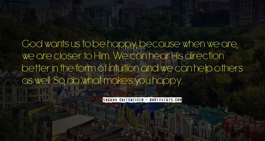 Are We Happy Quotes #188330