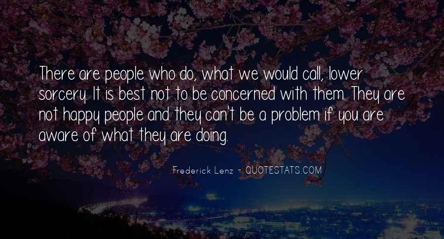 Are We Happy Quotes #216677
