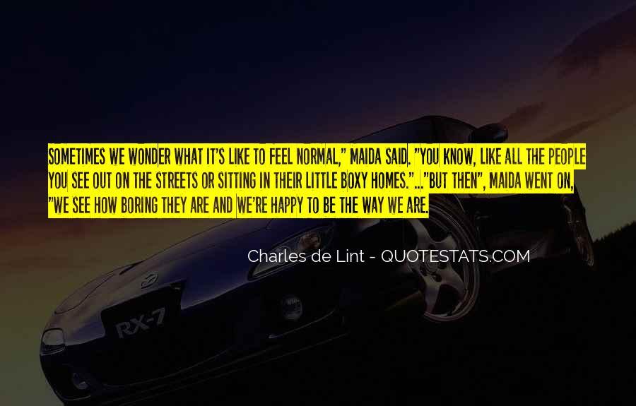 Are We Happy Quotes #21670