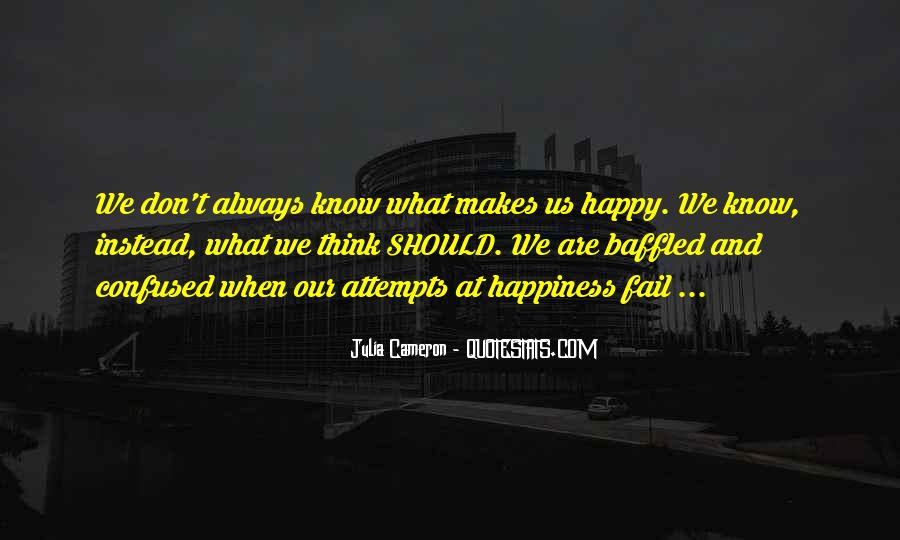 Are We Happy Quotes #226458