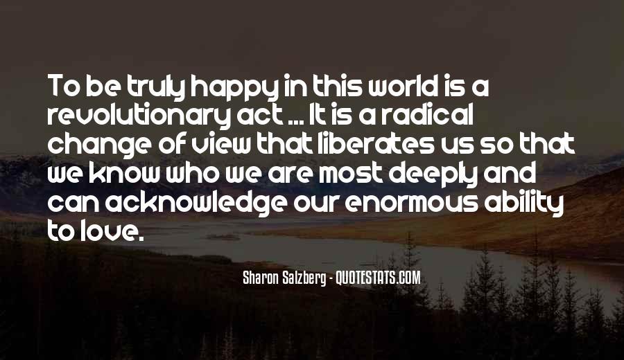 Are We Happy Quotes #252703