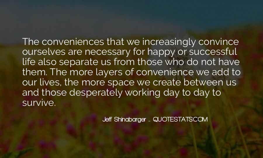 Are We Happy Quotes #282239