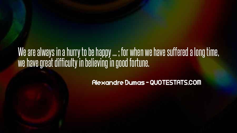 Are We Happy Quotes #282273