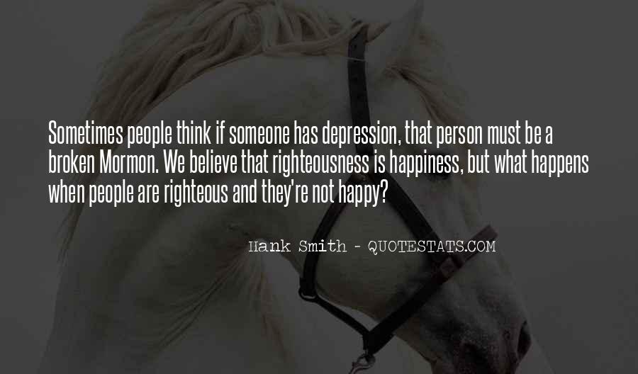 Are We Happy Quotes #301625