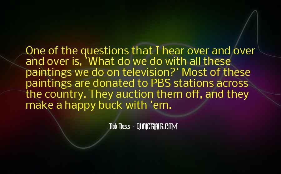 Are We Happy Quotes #308984